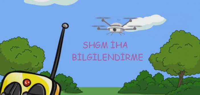 SHGM İHA bilgilendirme animasyon filmi